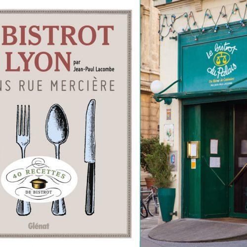 Bistrots de Cuisiniers - BISTROT DU PALAIS COFFRET SAVEURS + LIVRE LE BISTROT DE LYON